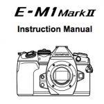 E-M1markⅡのマニュアルを読んで分かった、新しい設定項目